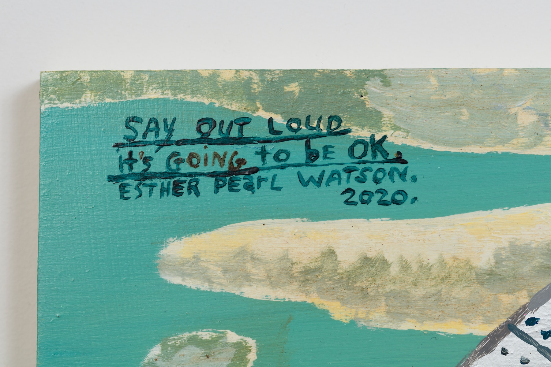 """Esther Pearl Watson """"Say Out Loud It's Going to be OK,"""" 2020 Acrylic, foil, foil paper, found mirror, graphite on panel 12 x 16"""" [HxW] (30.48 x 40.64 cm) Inventory #EPW215 Courtesy of the artist and Vielmetter Los Angeles Photo credit: Jeff McLane"""