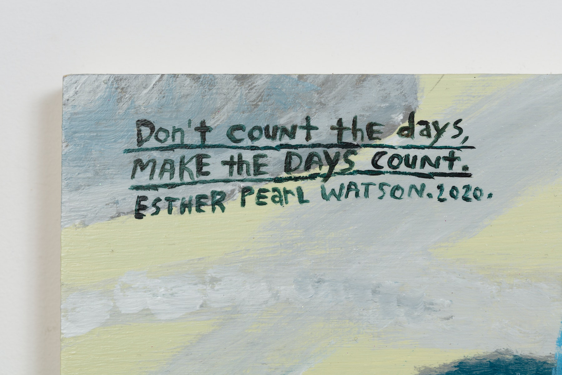"""Esther Pearl Watson """"Don't count the days, Make the days count,"""" 2020 Acrylic, foil, foil paper, found mirror, graphite on panel 12 x 16"""" [HxW] (30.48 x 40.64 cm) Inventory #EPW223 Courtesy of the artist and Vielmetter Los Angeles Photo credit: Jeff McLane"""