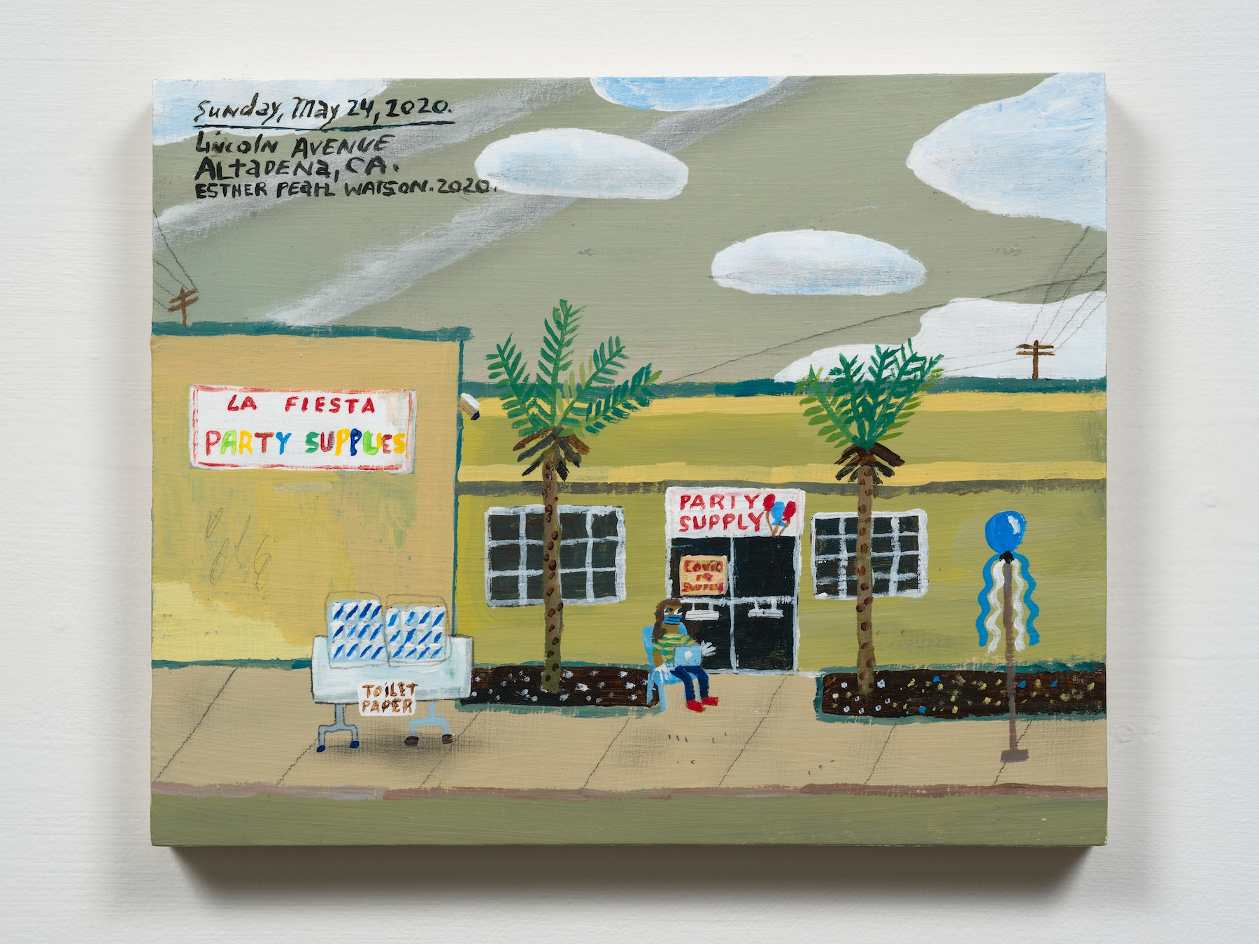 """Esther Pearl Watson """"May 24, Party Supply on Lincoln Avenue,"""" 2020 Acrylic with pencil on panel 8 x 10"""" [HxW] (20.32 x 25.4 cm) Inventory #EPW279 Courtesy of the artist and Vielmetter Los Angeles Photo credit: Jeff Mclane"""