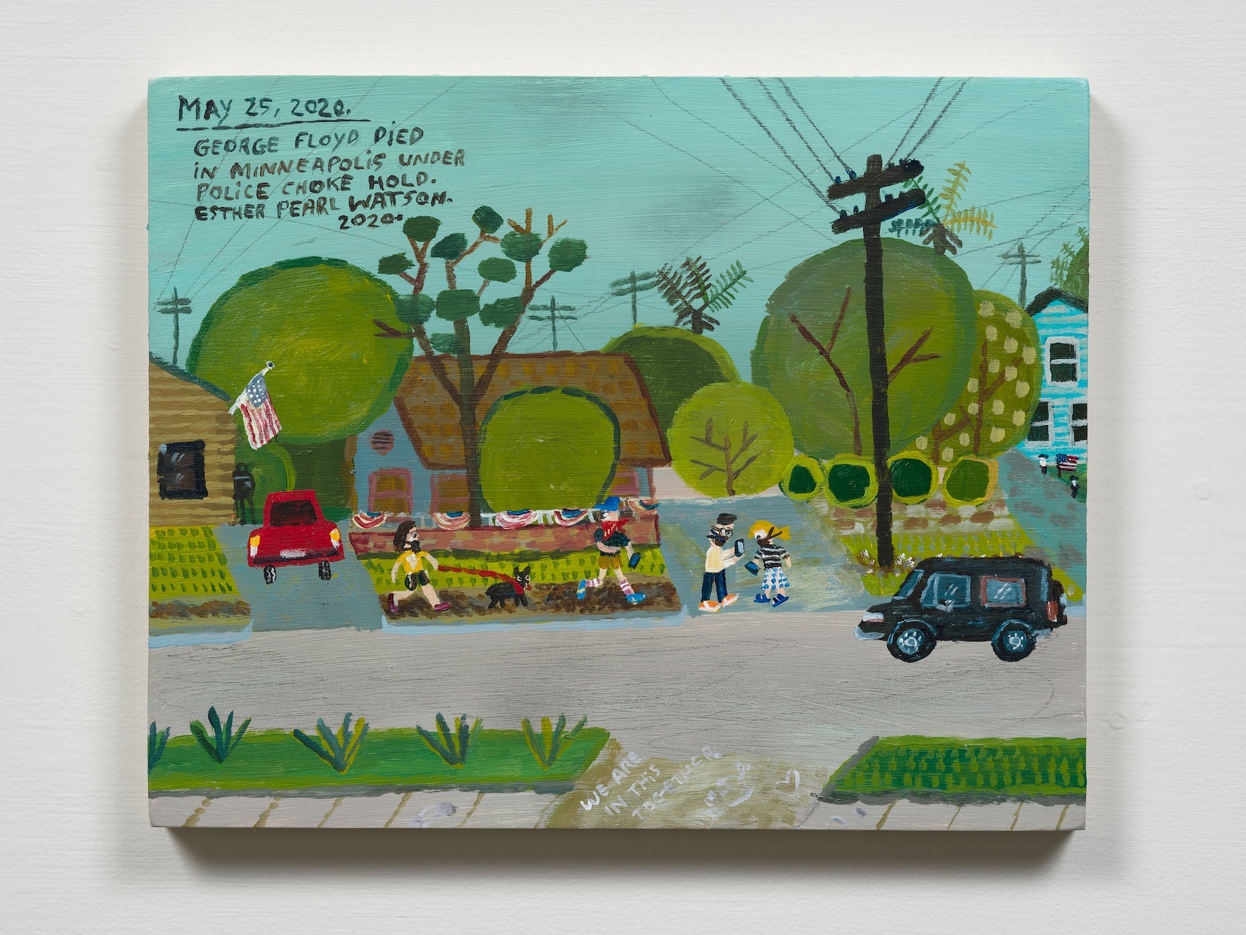 """Esther Pearl Watson """"May 25, George Floyd Died,"""" 2020 Acrylic with pencil on panel 8 x 10"""" [HxW] (20.32 x 25.4 cm) Inventory #EPW283 Courtesy of the artist and Vielmetter Los Angeles Photo credit: Jeff Mclane"""