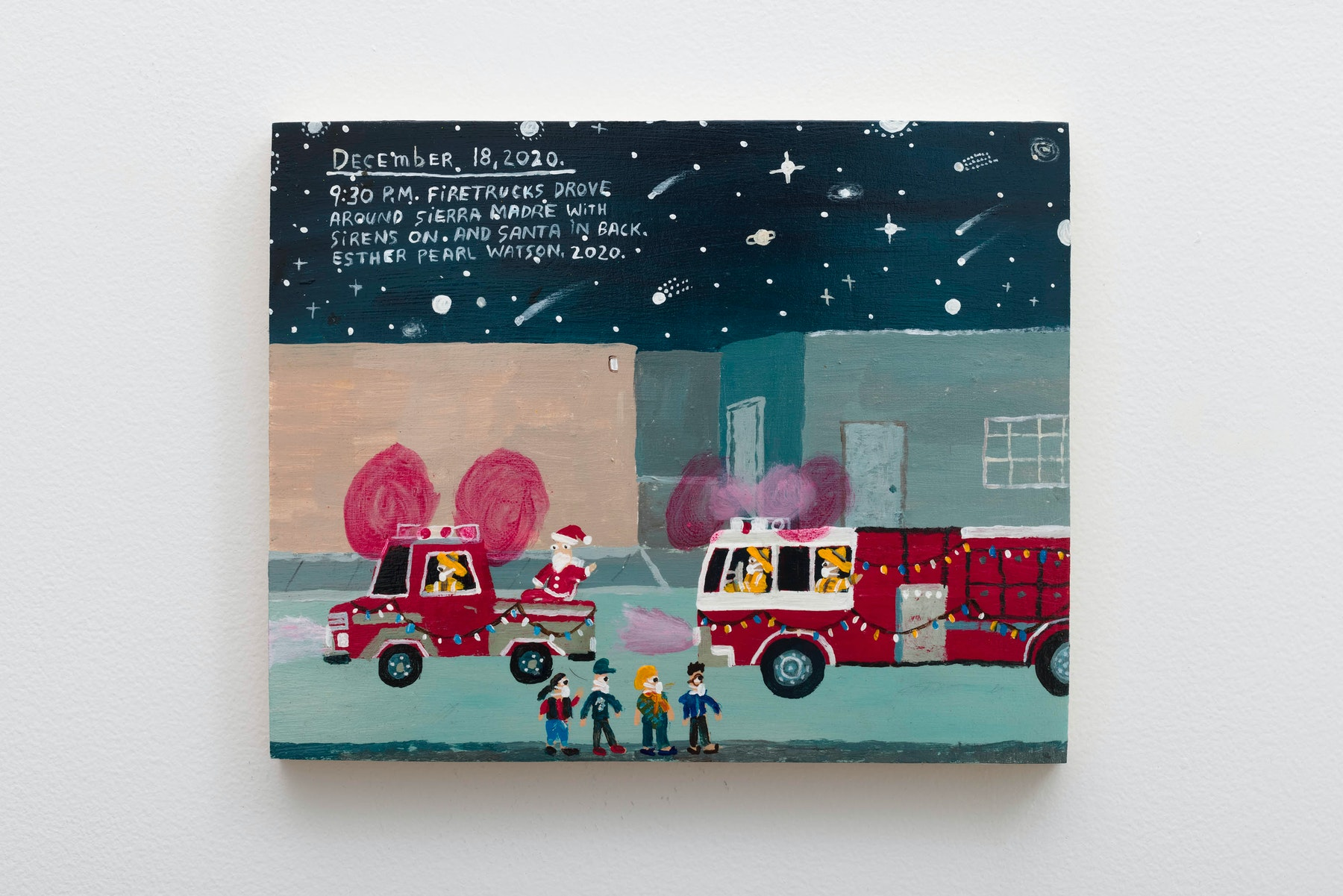 """Esther Pearl Watson """"December 18, Firetrucks Drove Around Sierra Madre,"""" 2020 Acrylic on panel 8"""" x 10"""" x ⁷⁄₈"""" [HxWxD] (20.32 x 25.4 x 2.21 cm) Inventory #EPW395 Courtesy of the artist and Vielmetter Los Angeles Photo credit: Jeff McLane Signed and dated on back"""
