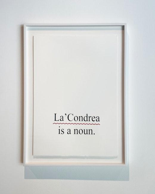 """La'Condrea is a noun La'Condrea is a noun,"" 2020"